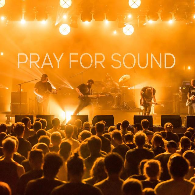 PRAY FOR SOUND