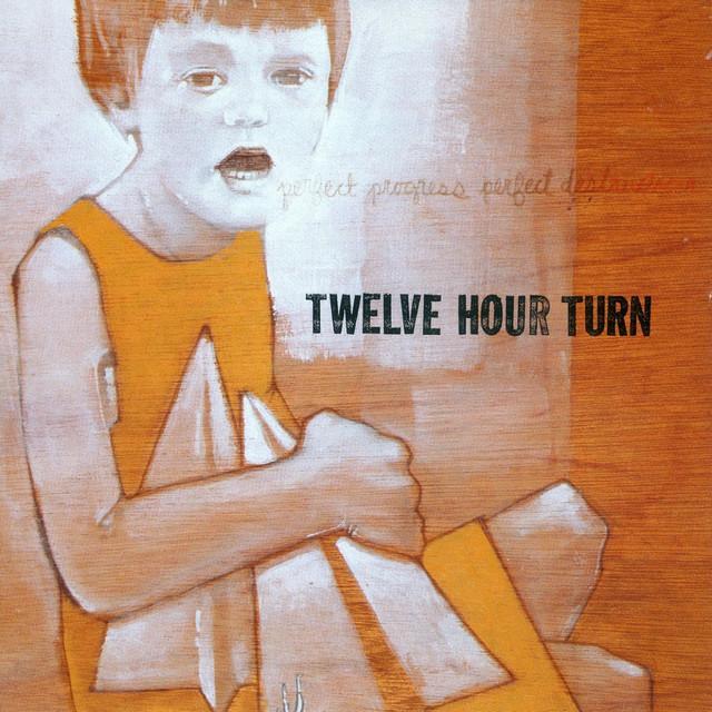 Twelve Hour Turn