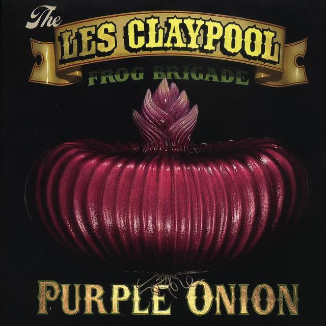 Les / Frog Brigade Claypool