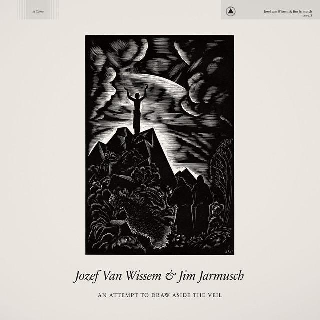 Jozef Van Wissem & Jim Jarmusch
