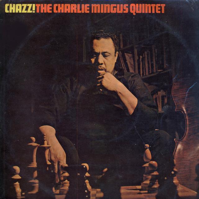 Charlie Mingus Quintet