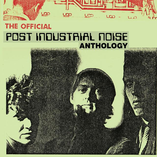 POST INDUSTRIAL NOISE