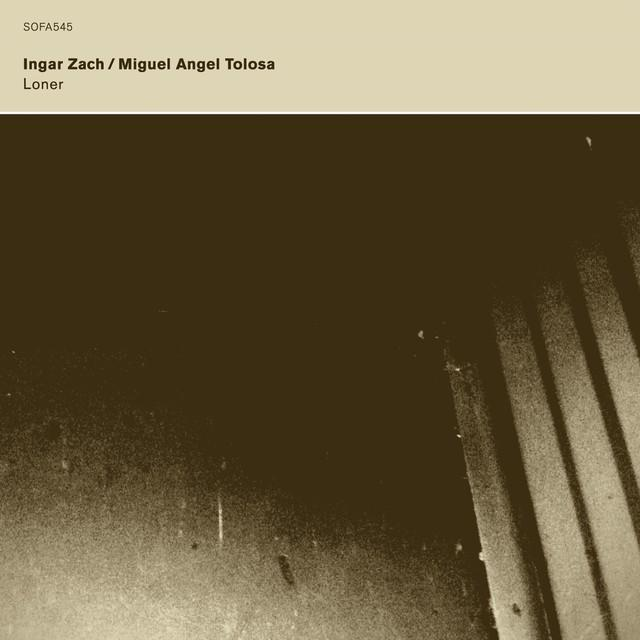 Ingar Zach & Miguel Angel Tolosa