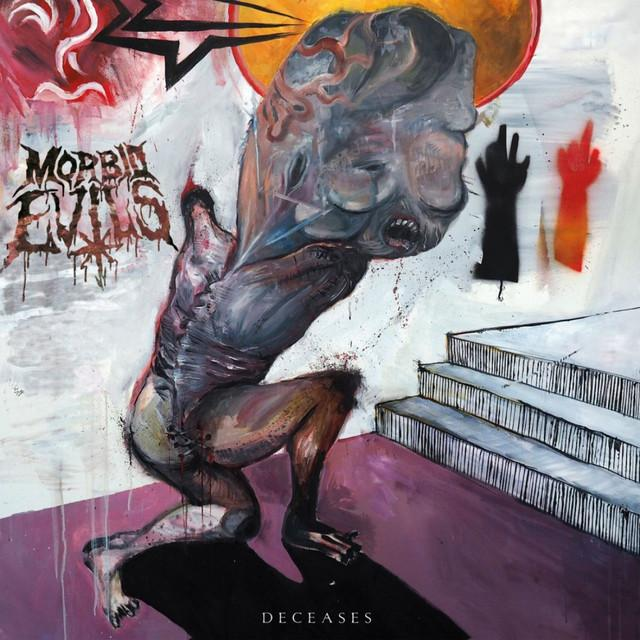 MORBID EVILS