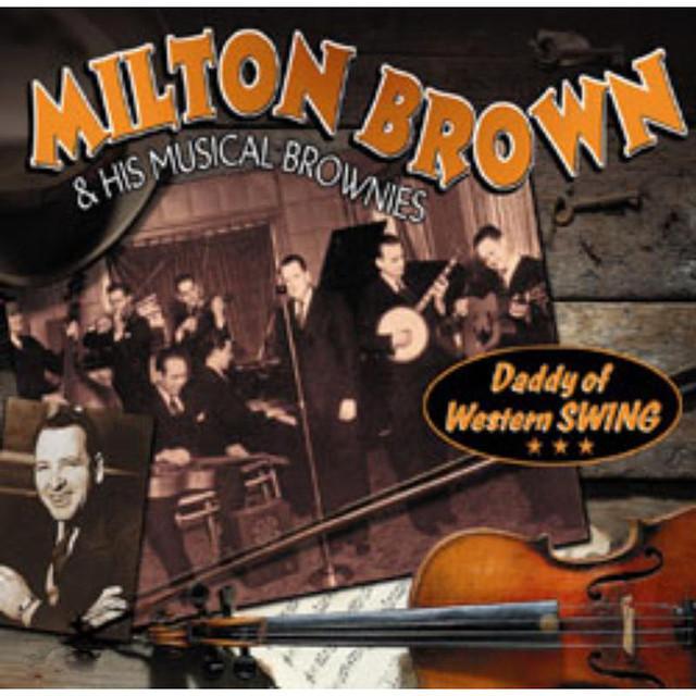 Milton Brown & His Musical Brownies