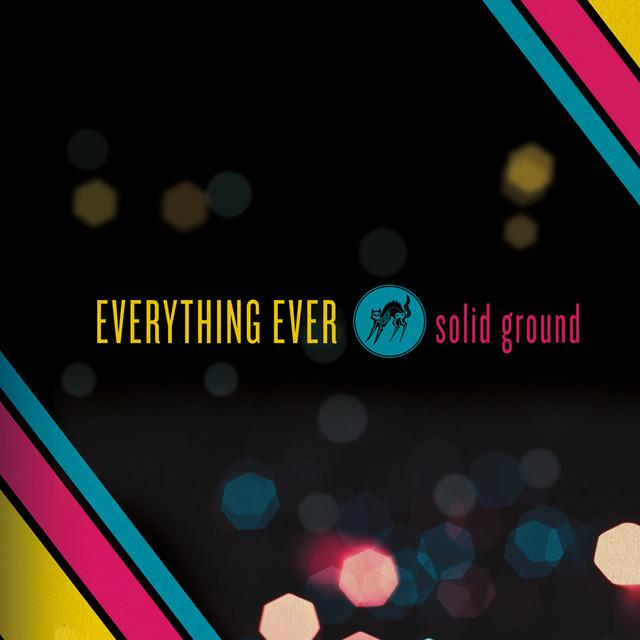 EVERYTHING EVER