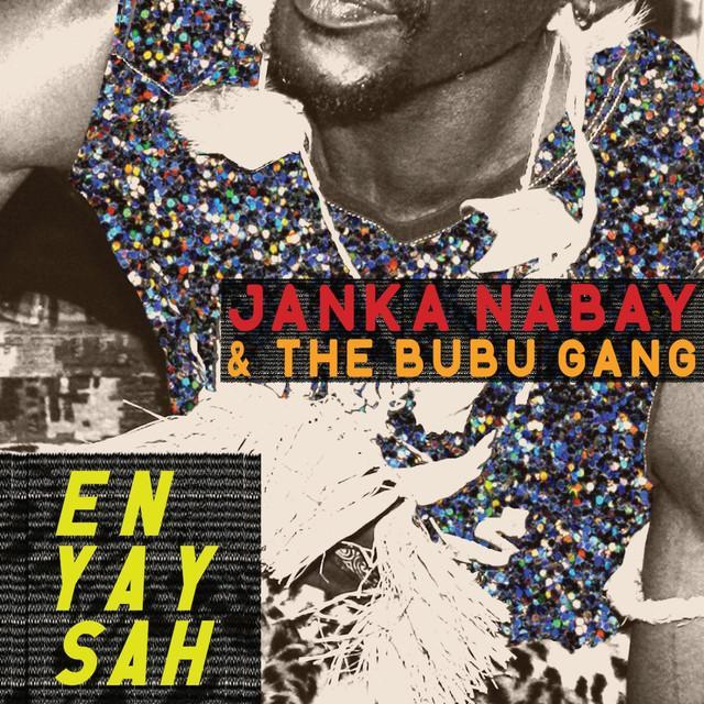 Janka Nabay & Bubu Gang