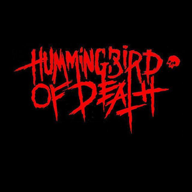 HUMMINGBIRD OF DEATH / RAID