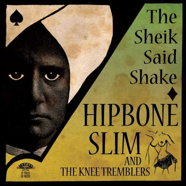 Hipbone Slim & The Knee Tremblers