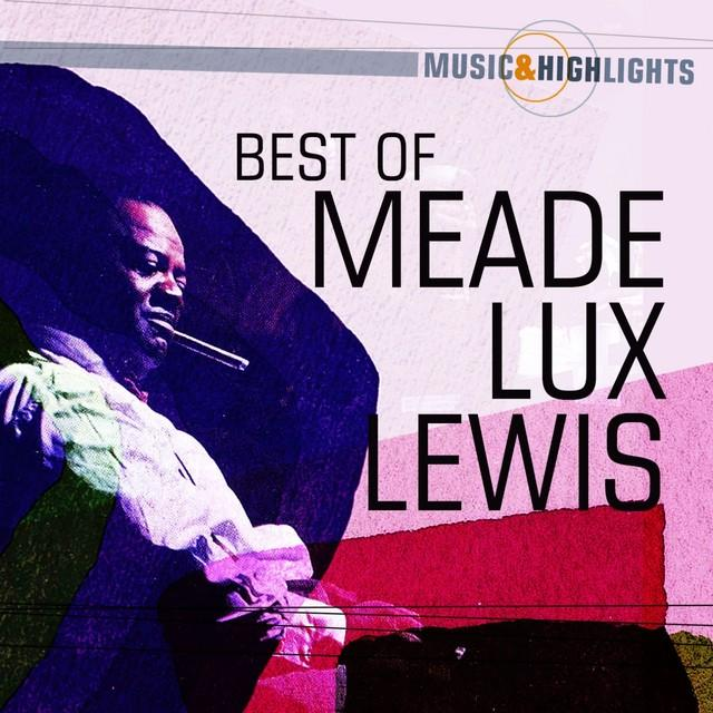 """Meade """"Lux"""" Lewis"""