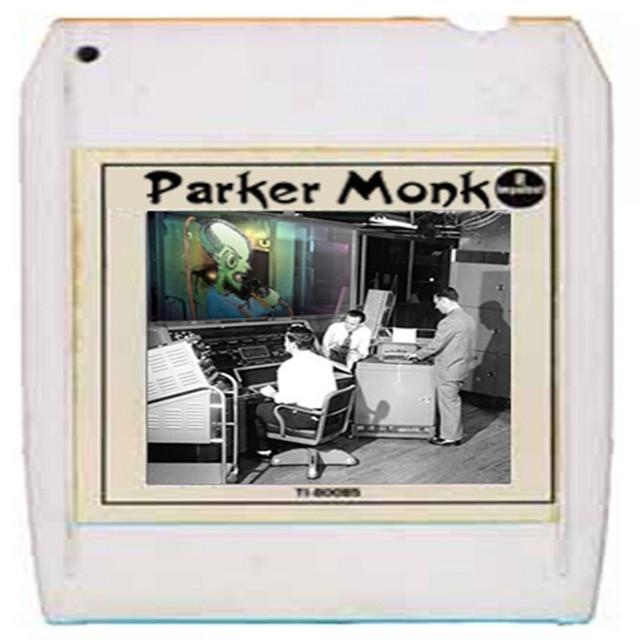 Monk Parker
