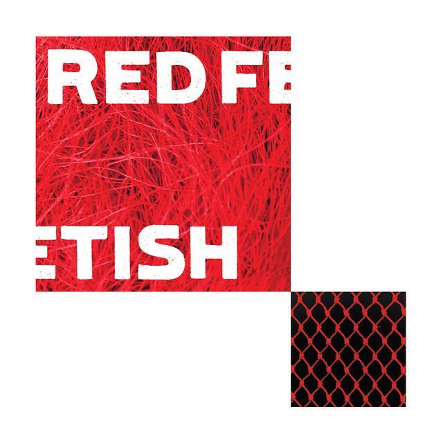RED FETISH