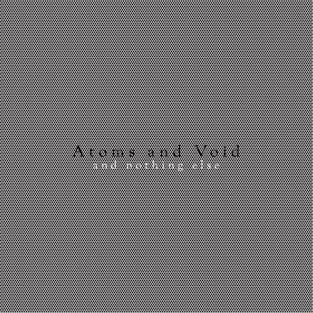 Atoms and Void