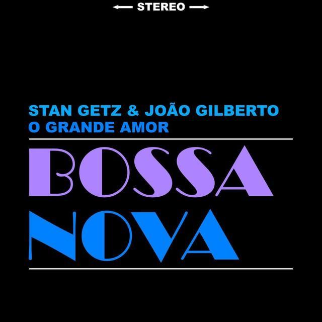 Stan Getz / João Gilberto