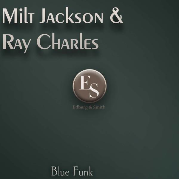 Milt Jackson & Ray Charles