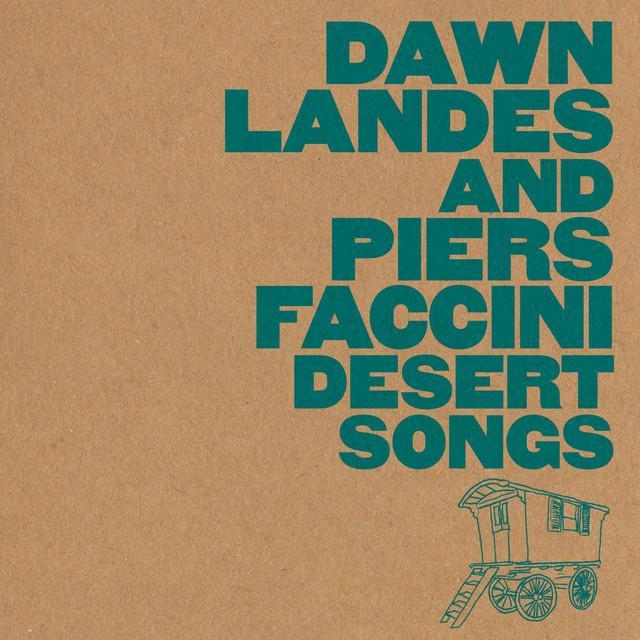Dawn Landes / Piers Faccini
