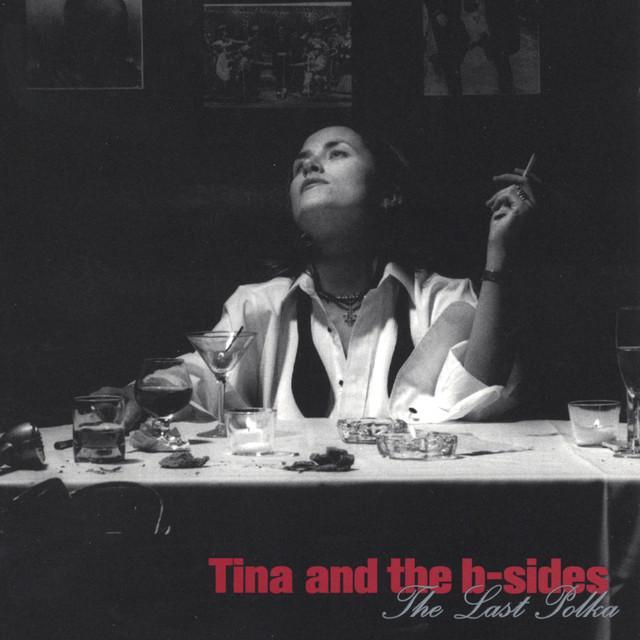 Tina & The B-Sides