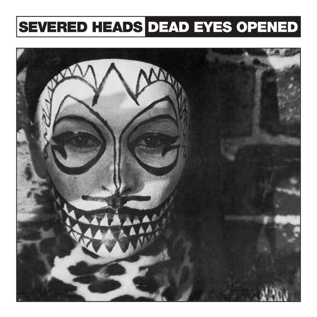 Severed Heads