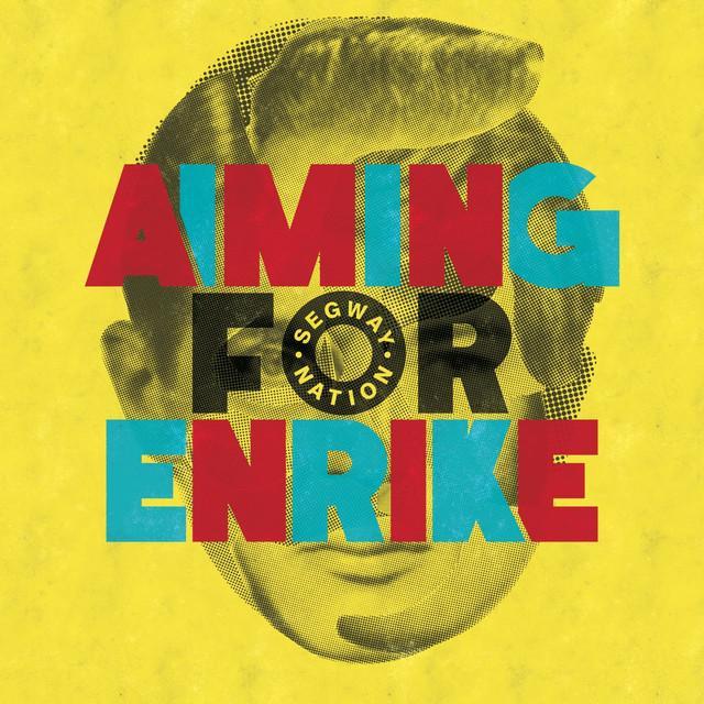 AIMING FOR ENRIKE