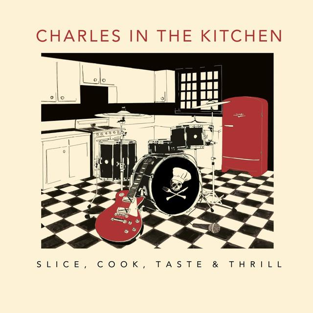 CHARLES IN THE KITCHEN