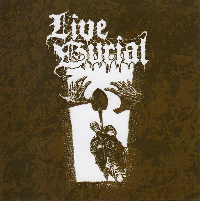 LIVE BURIAL