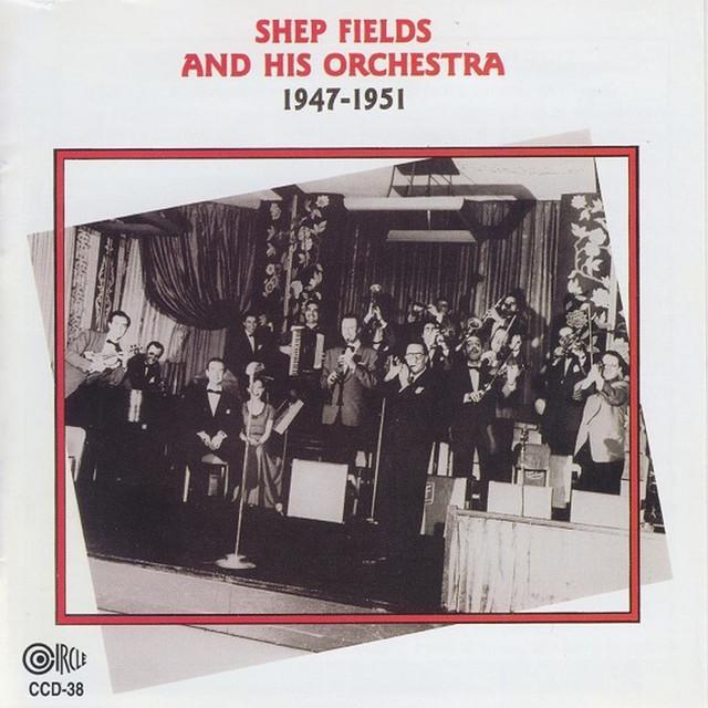 Shep Fields