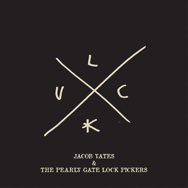 Jacob Yates & The Pearly Gate Lock Pickers