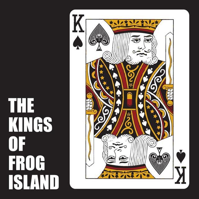 KINGS OF FROG ISLAND