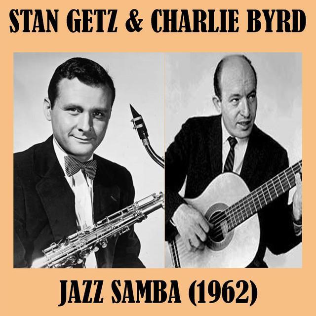 Stan Getz / Charlie Byrd