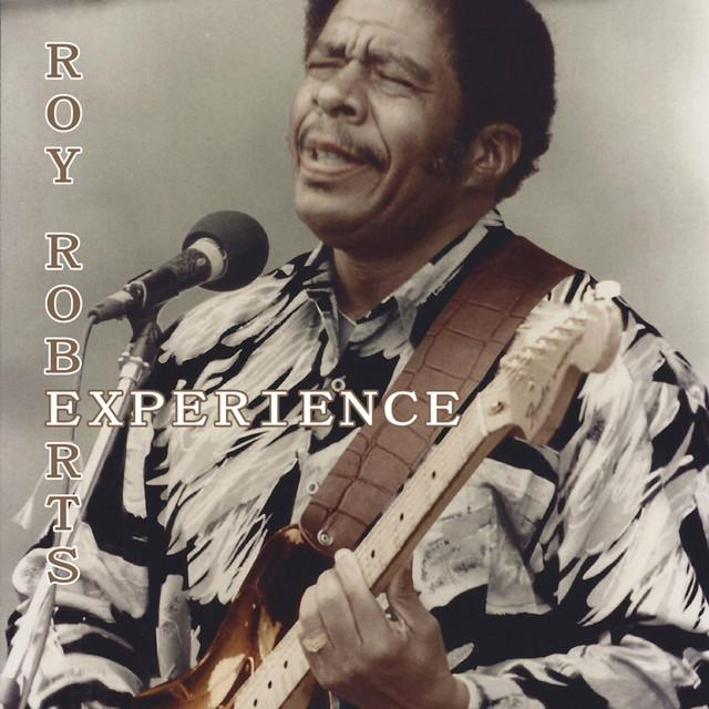 Roy Experience Roberts