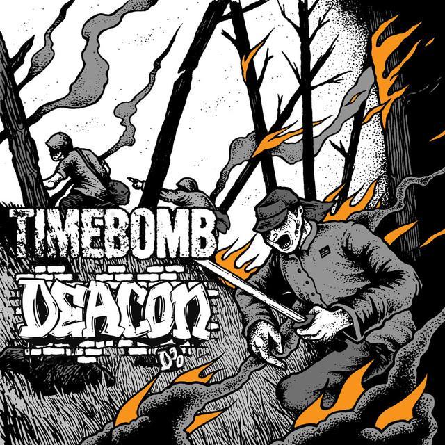 Timebomb / Deacon