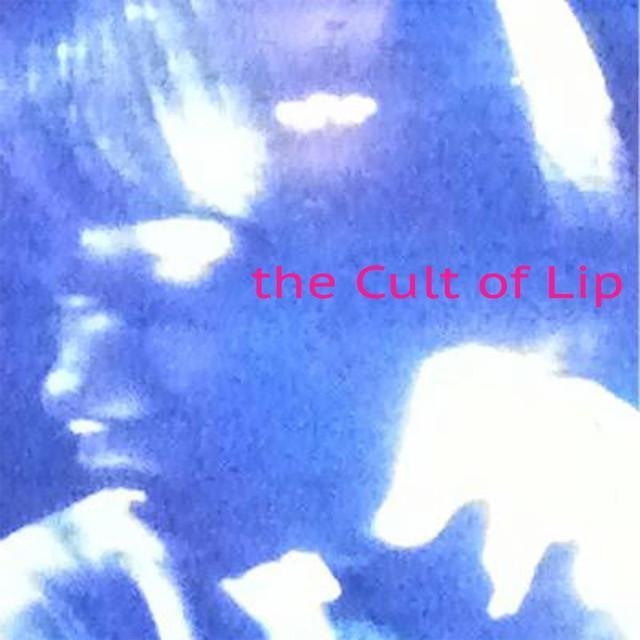 Cult Of Lip