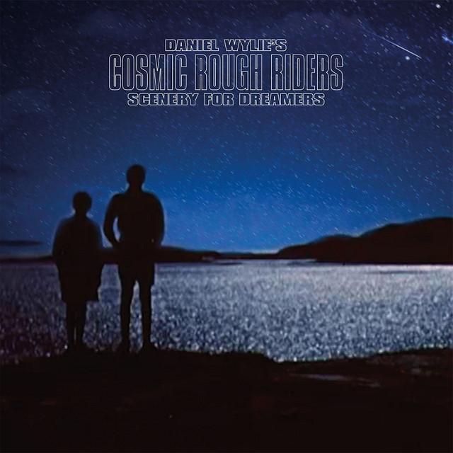 Daniel Wylie / Cosmic Rough Riders