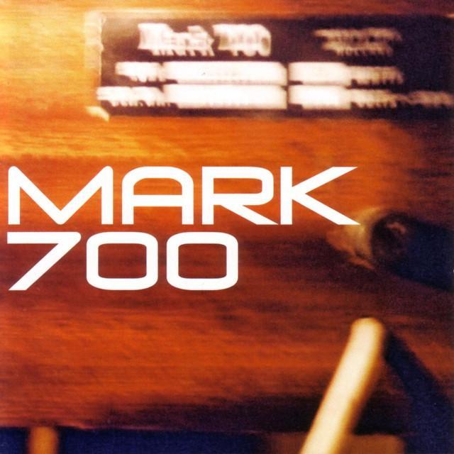 Mark 700