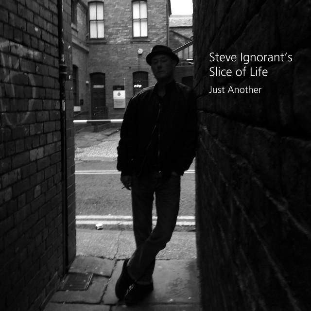 Steve Ignorant / Slice Of Life