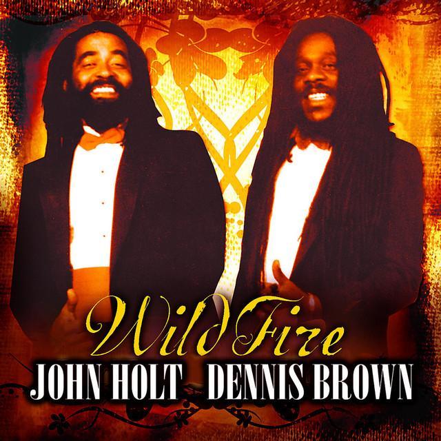 Dennis Brown / John Holt