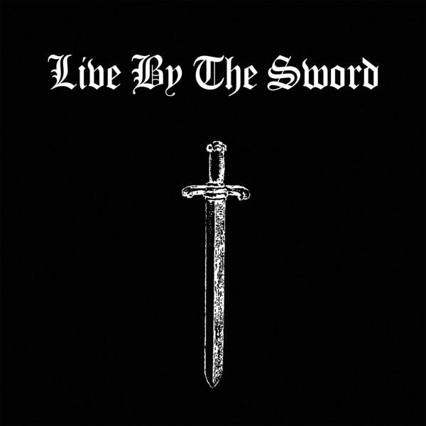 Live By The Sword