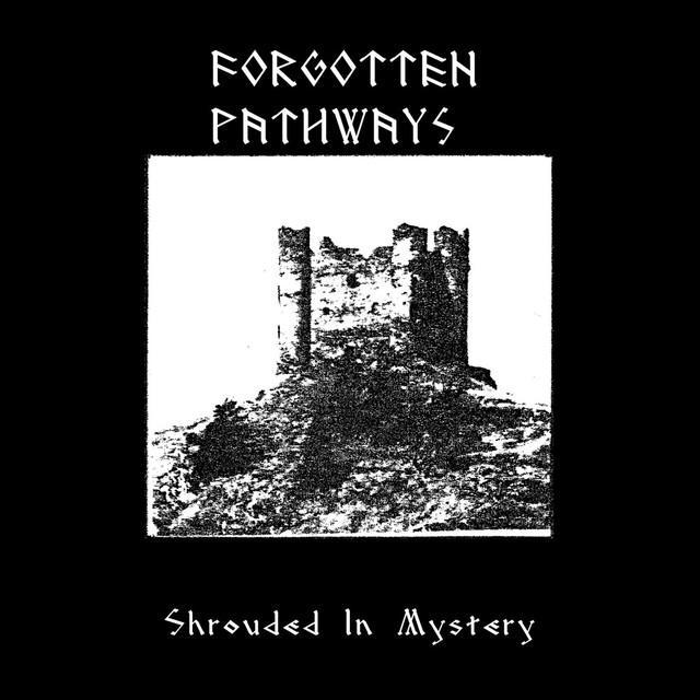 Forgotten Pathways