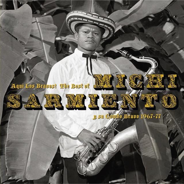 Michi Sarmiento / Y Su Bravo