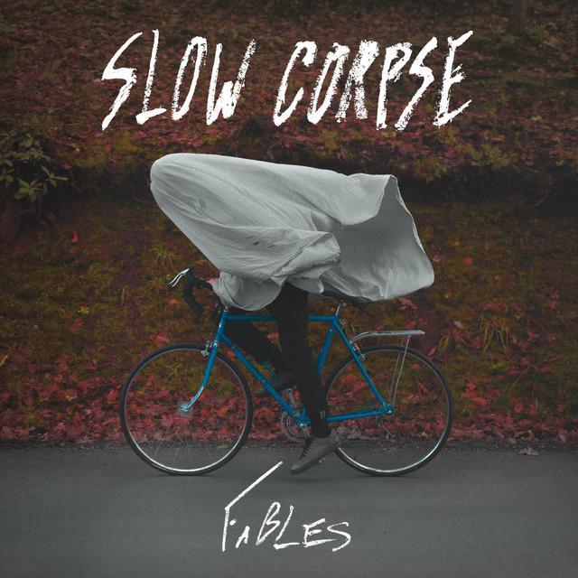 Slow Corpse