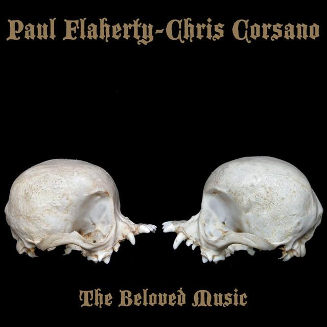 Paul Flaherty & Chris Corsano