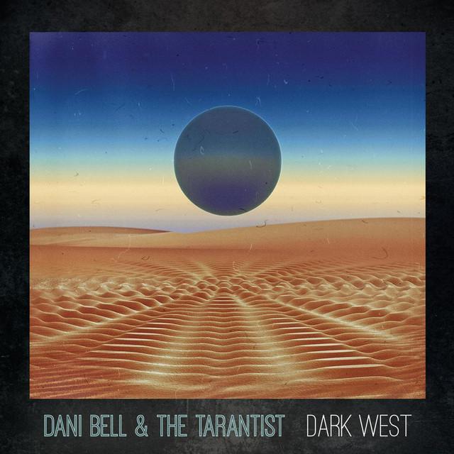 Dani Bell And The Tarantist