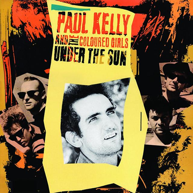 Paul Kelly / Coloured Girls