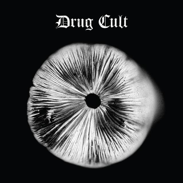 Drug Cult