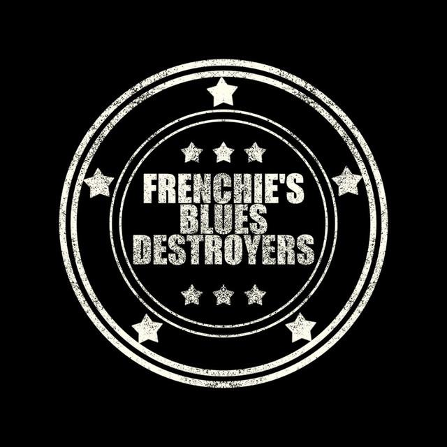 Frenchies Blues Destroyers