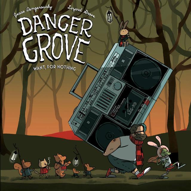 Danger Grove
