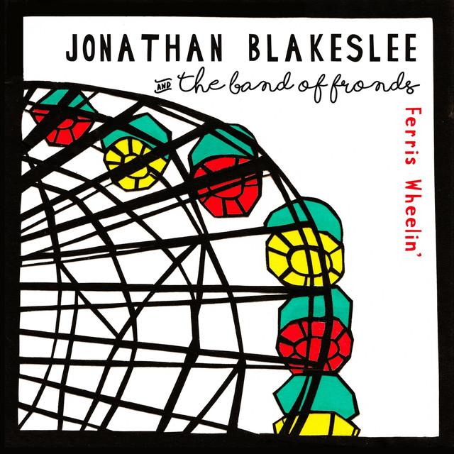 Jonathan Blakeslee / Band Of Fronds