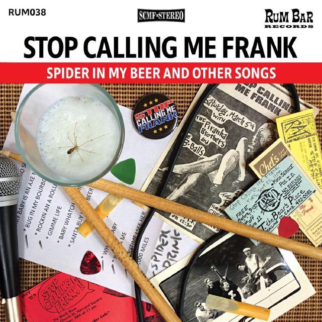 Stop Calling Me Frank