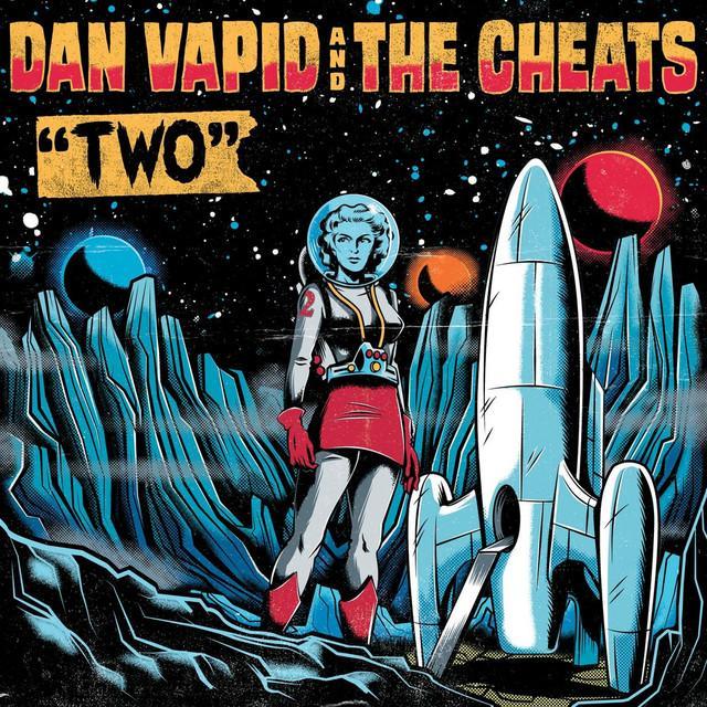 Dan Vapid & Cheats