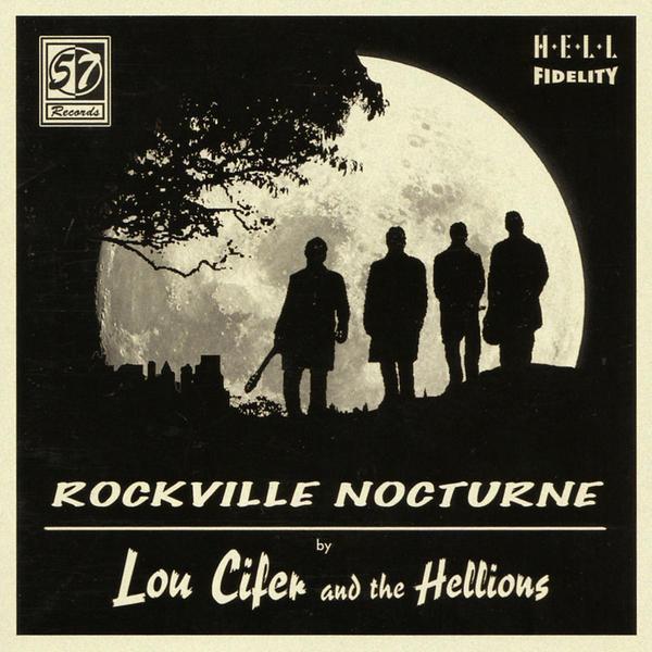 Lou Cifer & The Hellions